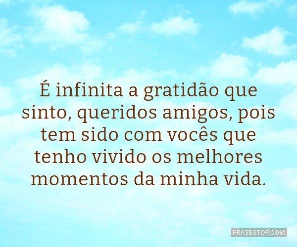 É infinita a gratidão...