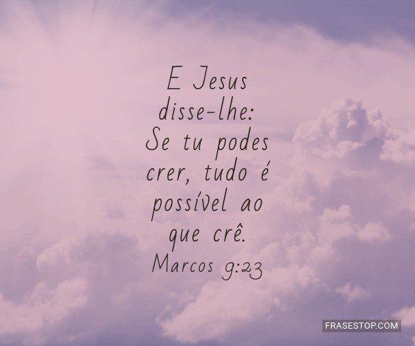 E Jesus disse-lhe: Se tu...