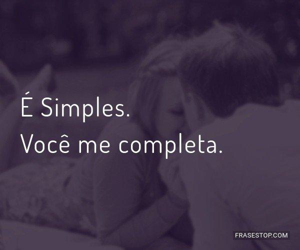 É Simples. Você me...