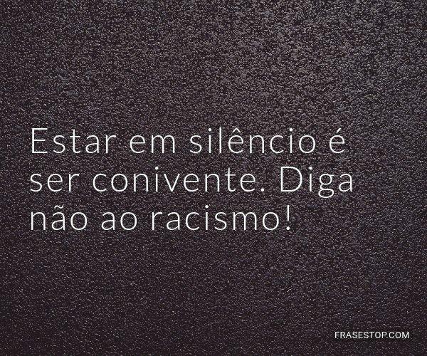 Estar em silêncio é ser...