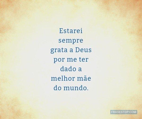 Estarei sempre grata a...