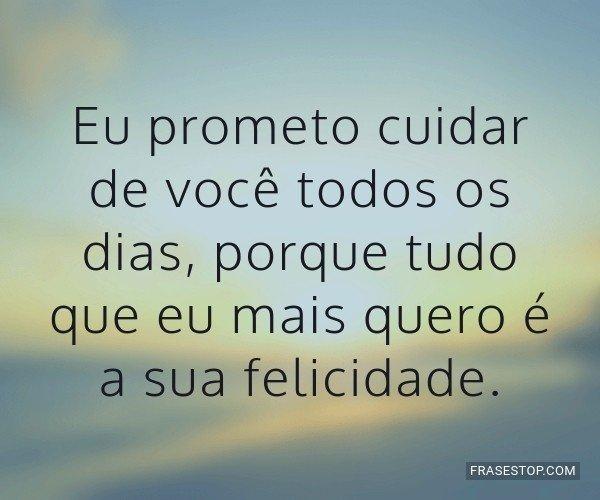 Eu prometo cuidar de...