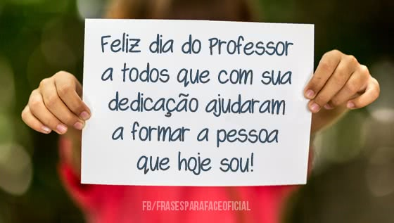Feliz dia do Professor a...