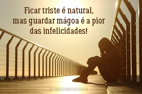 Ficar triste é natural,...