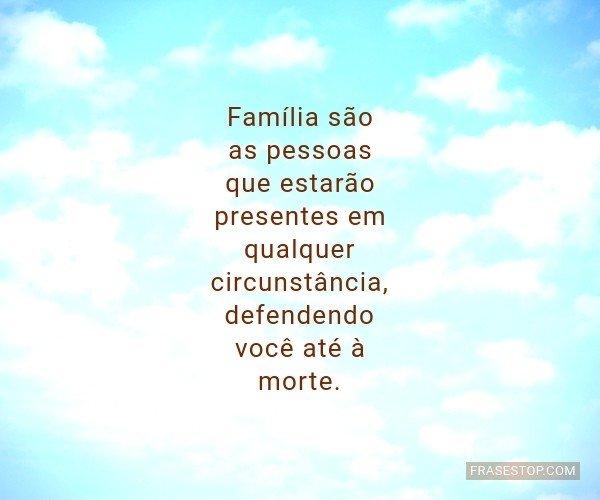Família são as pessoas...