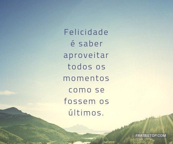 Felicidade é saber...
