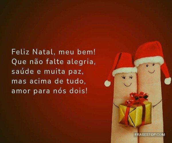 Feliz Natal, meu bem! Que...