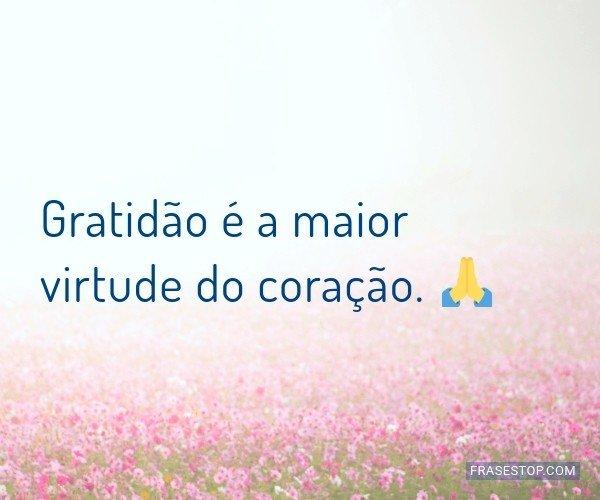 Gratidão é a maior...