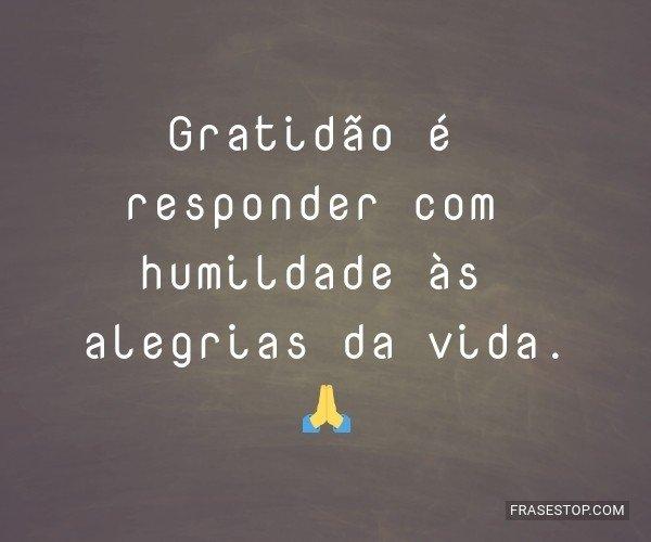 Gratidão é responder...