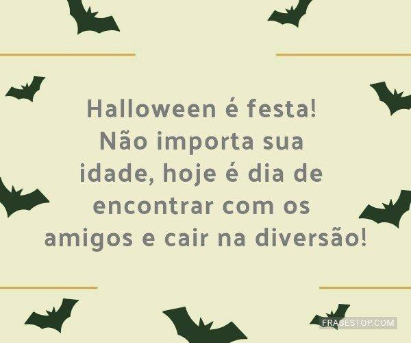 Halloween é festa! Não...
