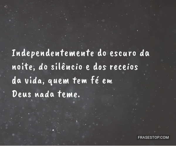 Independentemente do...