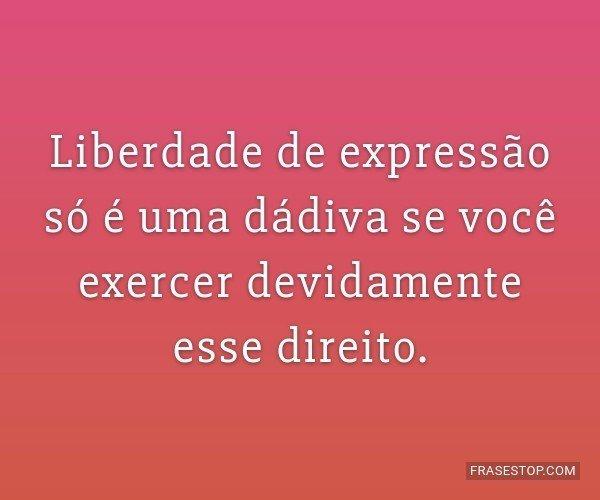 Liberdade de expressão...