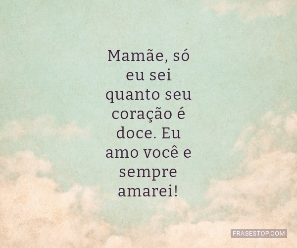 Frases De Mãe Para Filho Frases Top P3