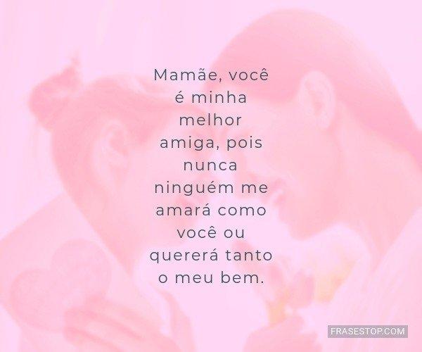 Mamãe, você é minha...