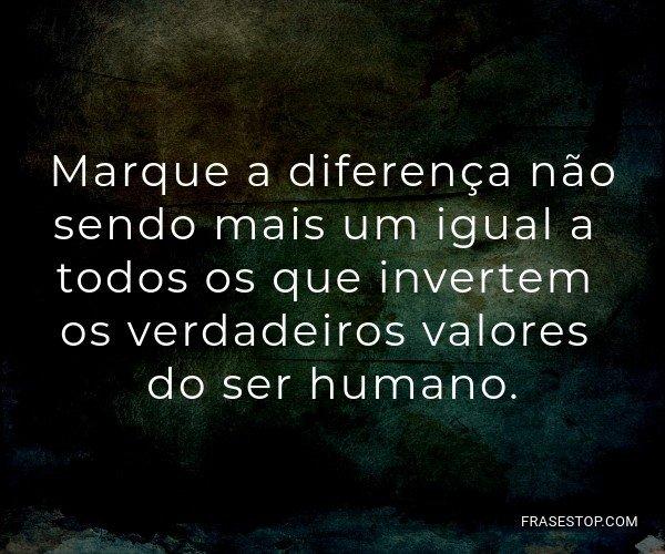 Marque a diferença não...