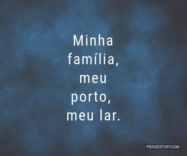 Minha família, meu...