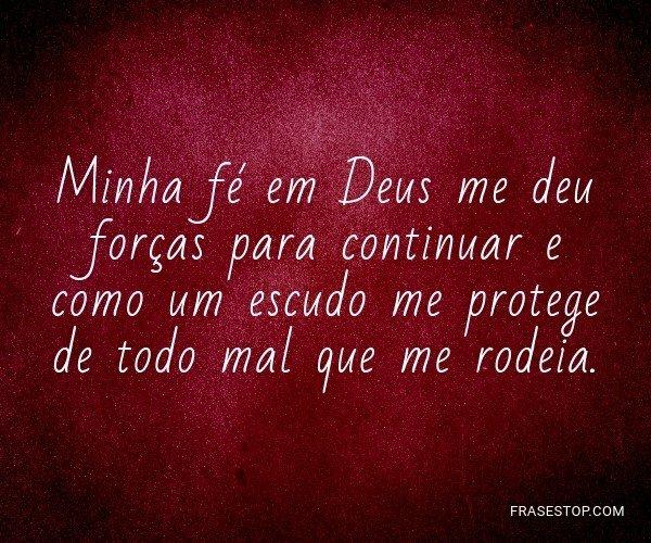 Minha fé em Deus me deu...
