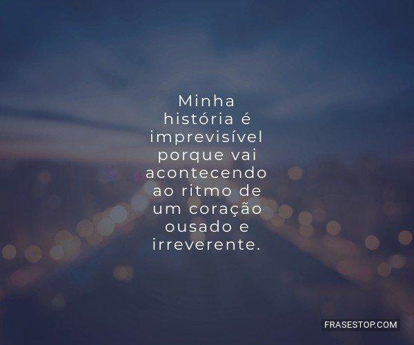 Minha história é...