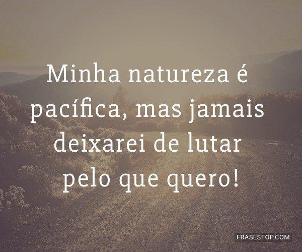 Minha natureza é...