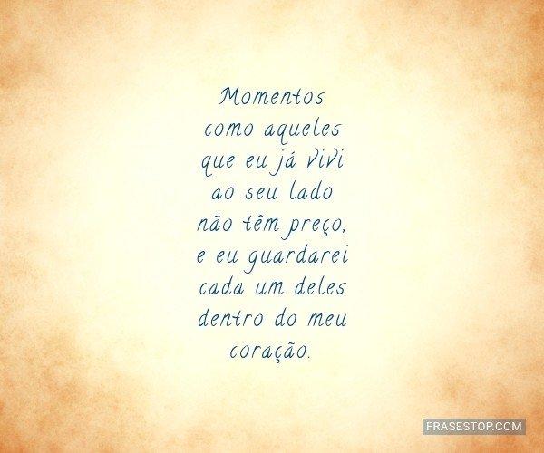 Momentos como aqueles que...