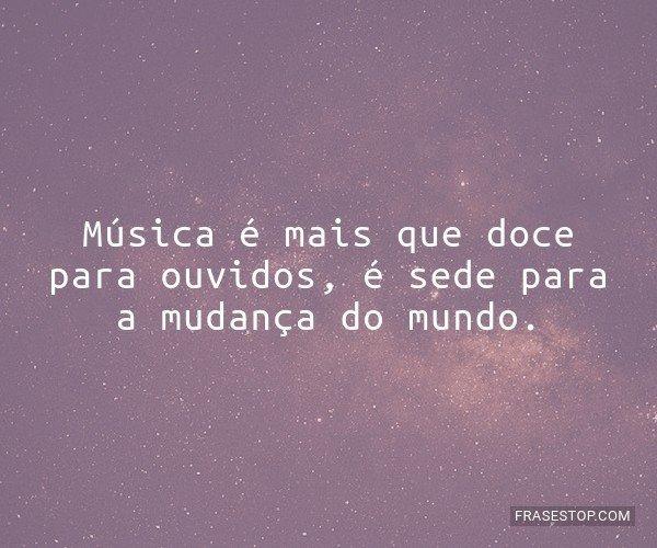 Música é mais que doce...