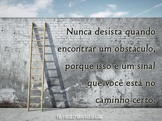 Nunca desista quando...