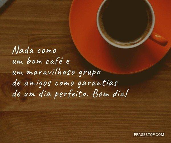 Nada como um bom café e...