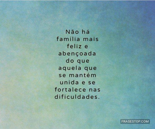 Não há família mais...