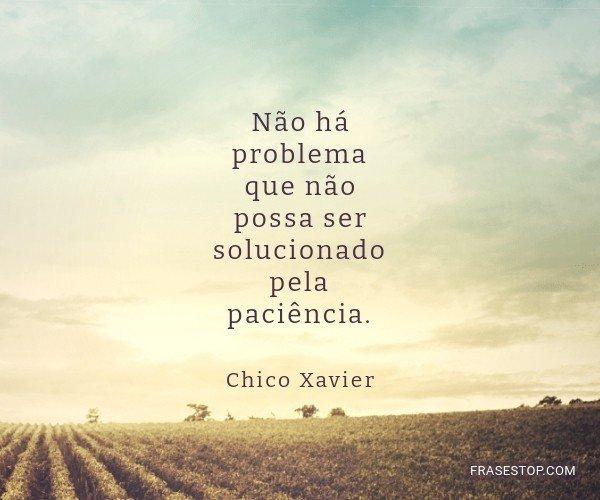 Não há problema que...