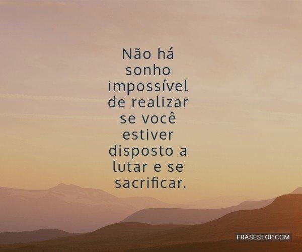 Não há sonho...