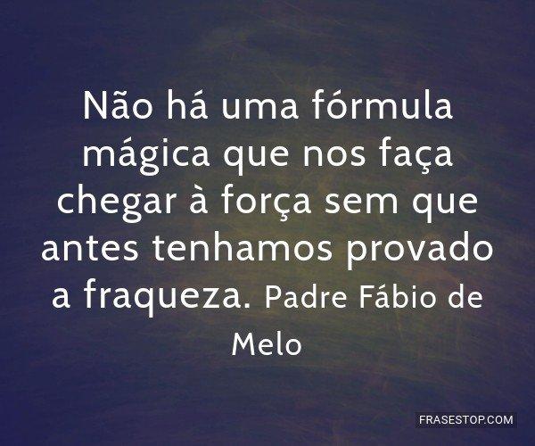 Não há uma fórmula...
