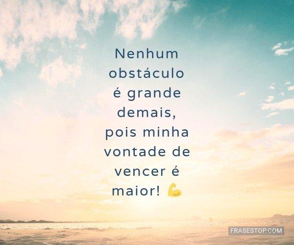 Nenhum obstáculo será...