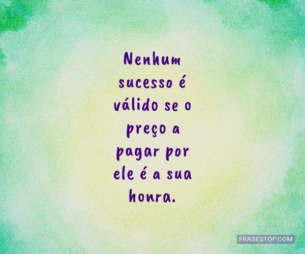 Nenhum sucesso é válido...
