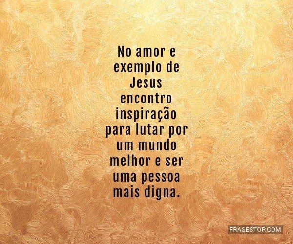 No amor e exemplo de...