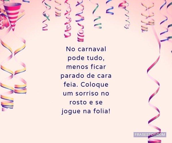 No carnaval pode tudo,...