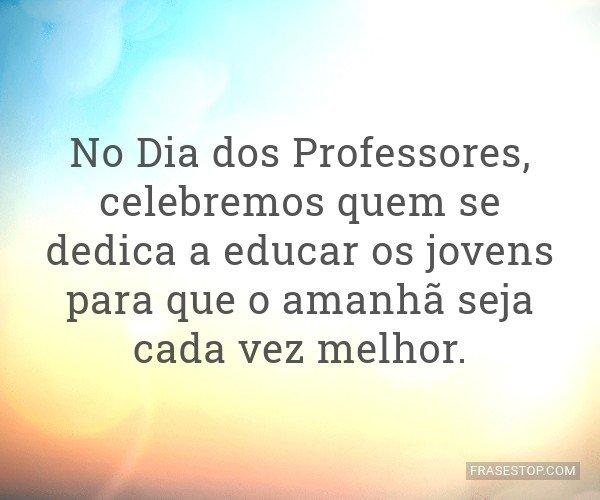 No Dia dos Professores,...