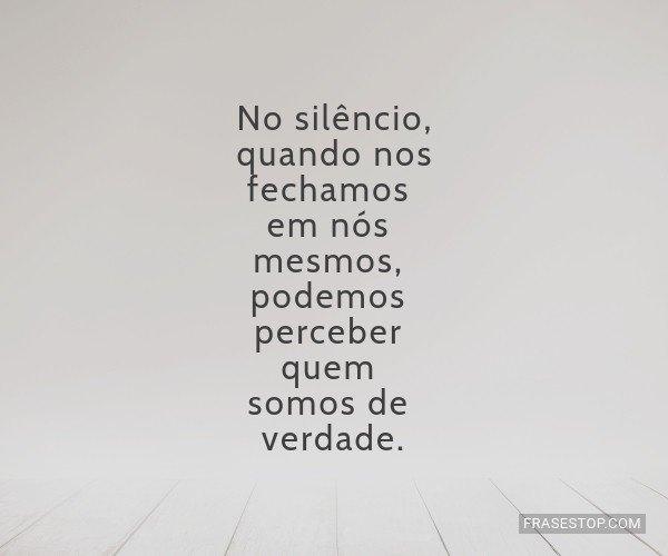 No silêncio, quando nos...