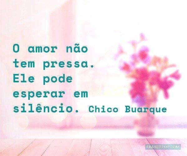 O amor não tem pressa....
