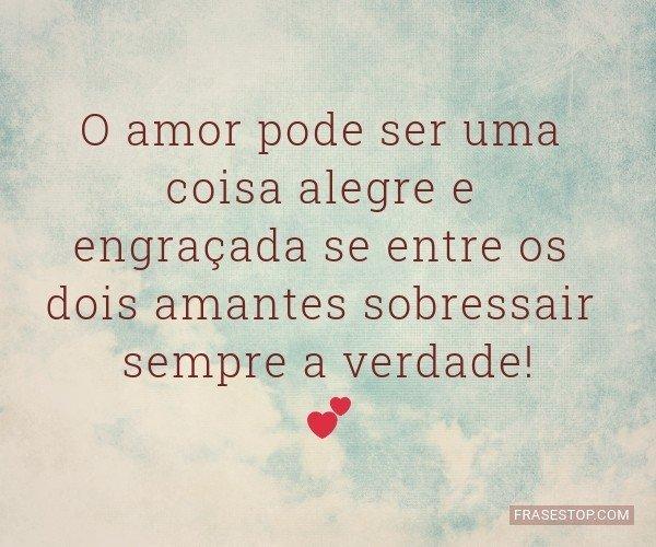 O amor pode ser uma coisa...