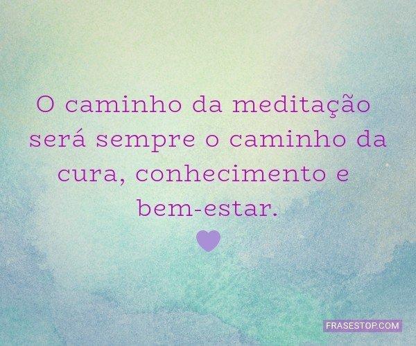O caminho da meditação...