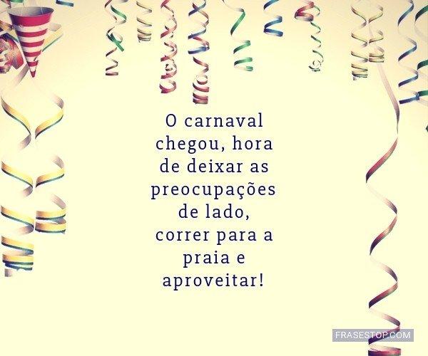 O carnaval chegou, hora...