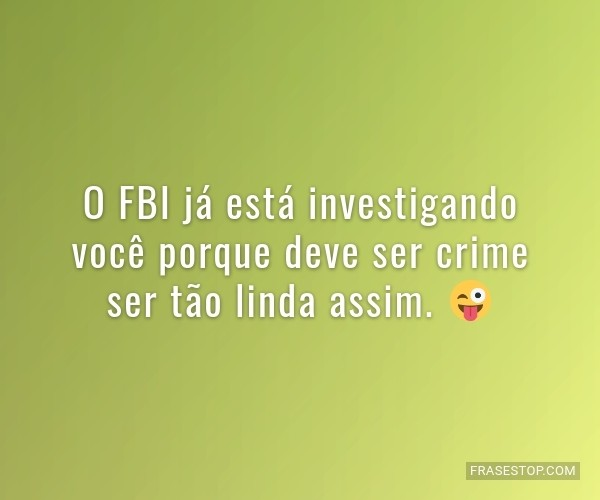 O FBI já está...