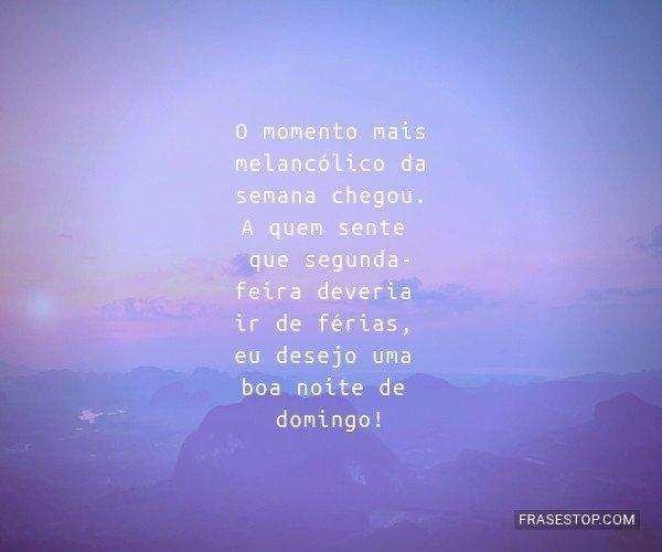 O momento mais...