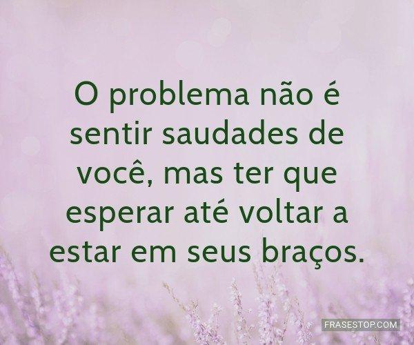 O problema não é sentir...