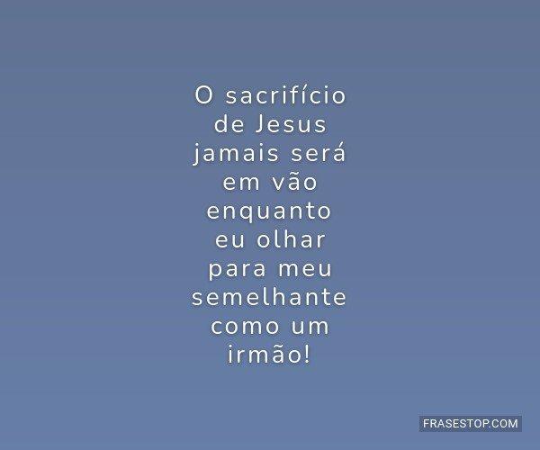 O sacrifício de Jesus...
