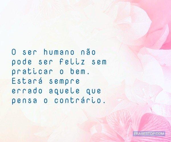 O ser humano não pode...