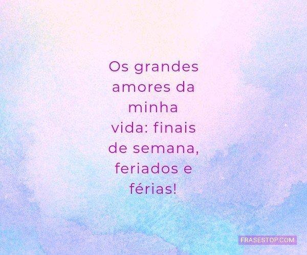 Os grandes amores da...