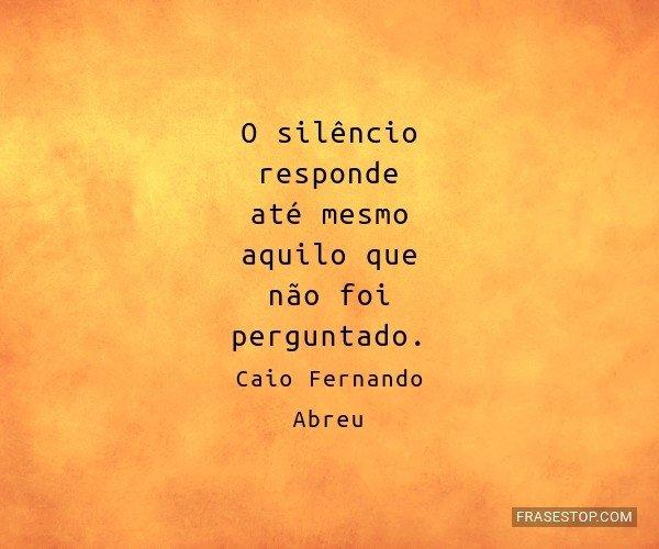 O silêncio responde até...