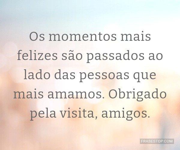 Os momentos mais felizes...
