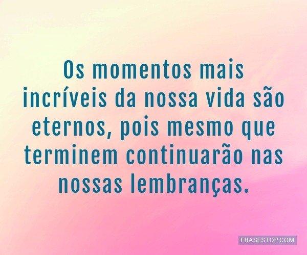 Os momentos mais...